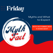 Friday - Myths and What to Expect