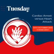 Tuesday - Cardiac Arrest vs Heart Attack